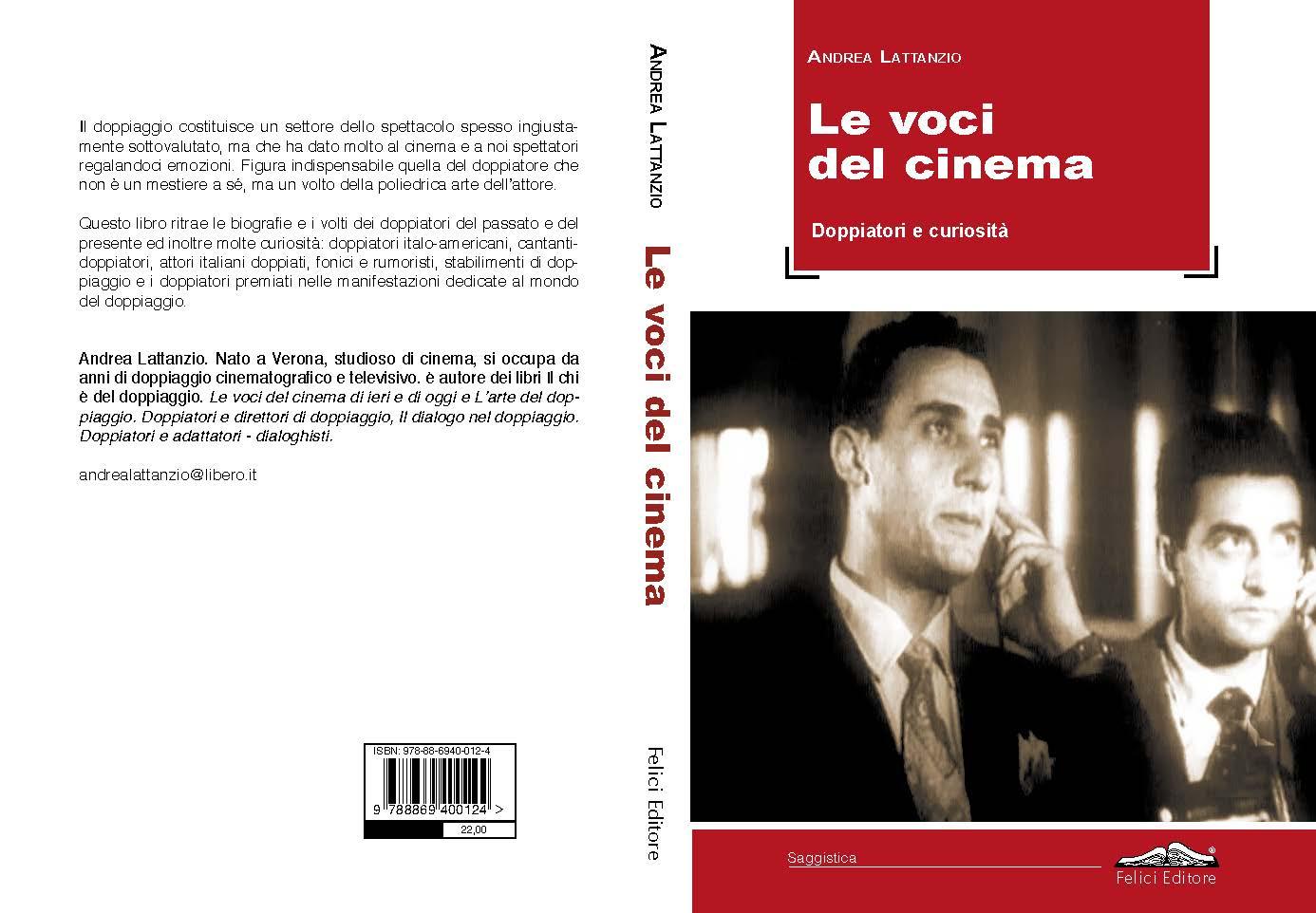 """""""Le voci del cinema. Doppiatori e curiosità"""" di Andrea Lattanzio di Silvia Petitta"""