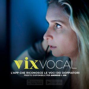 VIXVOCAL –L'INNOVATIVA APP DEDICATA AL DOPPIAGGIO! di Elena Bechis